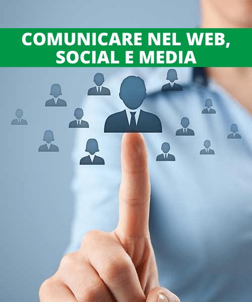 Comunicare nel web, social e media